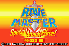 Rave Master - Special Attack Force! - Title page!! - User Screenshot